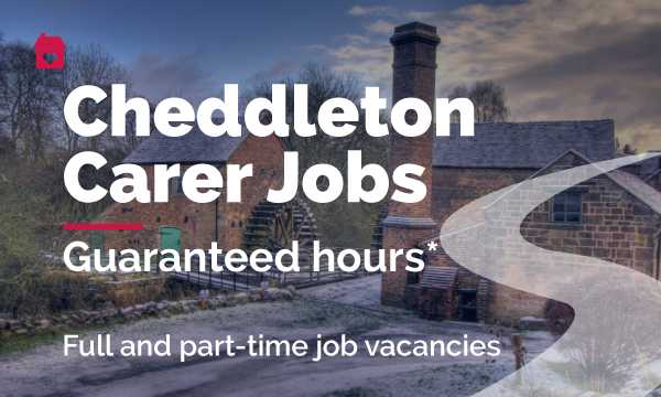 cheddleton carer jobs